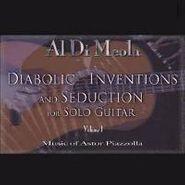 Al Di Meola, Diabolic Inventions and Seduction for Solo Guitar, Vol. 1: Music of Astor Piazzolla (LP)