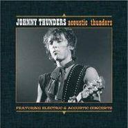 Johnny Thunders, Acoustic Thunders (CD)