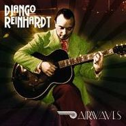 Django Reinhardt, Airwaves (CD)