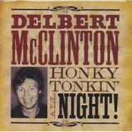 Delbert McClinton, Honky Tonkin' All Night (CD)