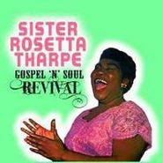 Sister Rosetta Tharpe, Gospel 'N' Soul Revival (CD)