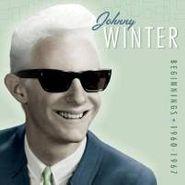 Johnny Winter, Beginnings: 1960-1967 (CD)