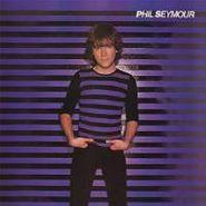 Phil Seymour, Phil Seymour (LP)