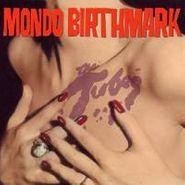 The Tubes, Mondo Birthmark (LP)