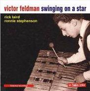 Victor Feldman, Swinging On A Star (CD)