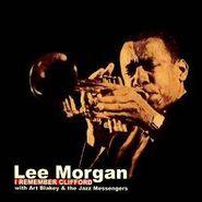 Lee Morgan, I Remember Clifford (CD)