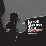 The Erroll Garner Trio, Coast To Coast (CD)