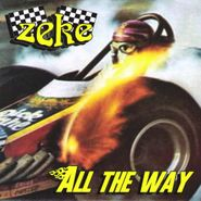 "Zeke, All The Way (7"")"