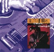 Bernard Allison, Times Are Changing [Reissue] (CD)