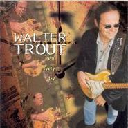 Walter Trout, Livin' Every Day (CD)