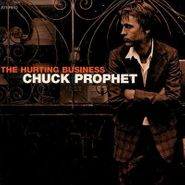 Chuck Prophet, The Hurting Business