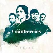 The Cranberries, Roses (LP)