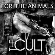 "The Cult, For The Animals [RECORD STORE DAY] (7"")"