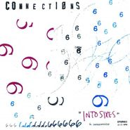 Connections, Into Sixes (LP)