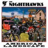 The Nighthawks, American Landscape (CD)