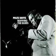 Miles Davis, Bopping The Blues (CD)