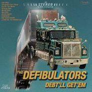 The Defibulators, Debt'll Get'Em (CD)