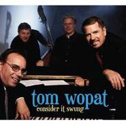 Tom Wopat, Consider It Swung (CD)