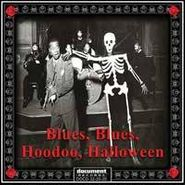 Various Artists, Blues, Blues, Hoodoo, Halloween (CD)