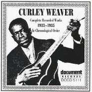 Curley Weaver, Complete Recorded Works In Chronological Order: 1933-35 (CD)