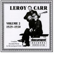 Leroy Carr, Complete Recorded Works, Vol. 2 (1929-1930)