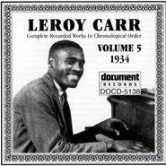 Leroy Carr, Vol. 5-(1934) (CD)