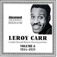 Leroy Carr, Complete Recorded Works, Vol. 6 (1934-1935)