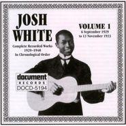 Josh White, Complete Recorded Works, Vol. 1 (1929-1933)
