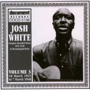 Josh White, Complete Recorded Works in Chronological Order, Vol. 3 (1935-1940)