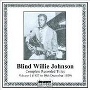 Blind Willie Johnson, Complete Recorded Titles: Volume 1 (CD)