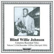 Blind Willie Johnson, Complete Recorded Titles: Volume 2 (CD)