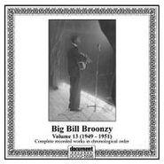 Big Bill Broonzy, Big Bill Broonzy Vol. 13, 1949-1951 (CD)