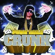 Various Artists, Punk Goes Crunk (CD)