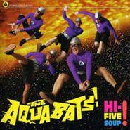 The Aquabats, Hi-Five Soup! (CD)