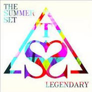 The Summer Set, Legendary (CD)