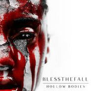 Blessthefall, Hollow Bodies (CD)