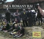 Various Artists, I'm A Romany Rai: Songs by Southern English Gypsy Traditional Singers (CD)