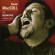 Ewan MacColl, Definitive Collection (CD)