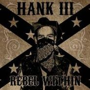 Hank Williams III, Rebel Within (CD)