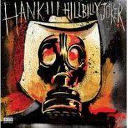 Hank Williams III, Hillbilly Joker (LP)