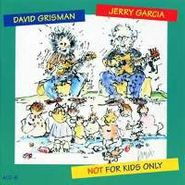 Jerry Garcia, Not For Kids Only (CD)