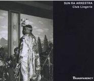 Sun Ra, Live At Club Lingerie (CD)