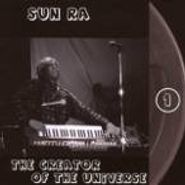 Sun Ra, The Creator Of The Universe: The Lost Reel Collection Volume One (CD)
