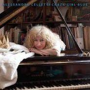 Alessandra Celletti, Alessandra Celletti - Crazy Girl Blue (CD)