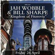 Jah Wobble, Kingdom Of Fitzrovia (CD)