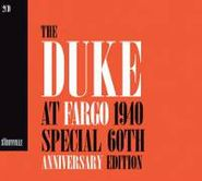 Duke Ellington, Duke At Fargo 1940 60th Anniversary Edition (CD)