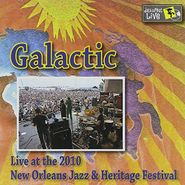 Galactic, Jazz Fest 2010 (CD)