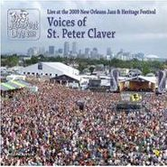 Voices of St. Peter Claver, Live at the 2009 New Orleans Jazz & Heritage Festival (CD)