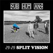 Subhumans, 29:29 Split Vision (LP)