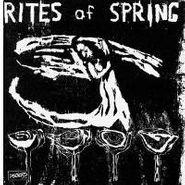 Rites of Spring, Rites of Spring (LP)
